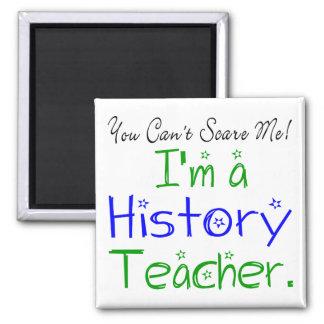 私によってが歴史の先生である私をおびえさせることができません マグネット