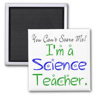 私によってが科学の教師である私をおびえさせることができません マグネット