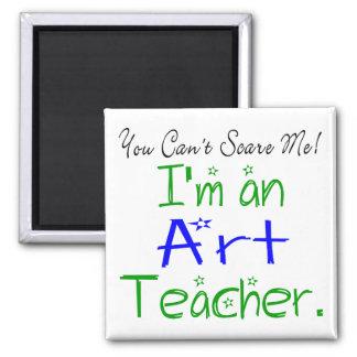 私によってが美術教師である私をおびえさせることができません マグネット