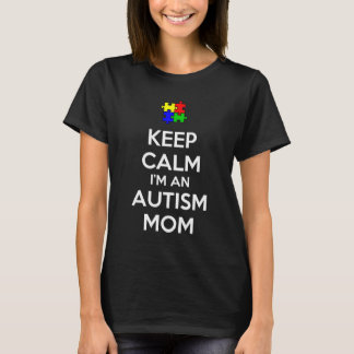 私によってが自閉症のお母さんである平静を保って下さい Tシャツ
