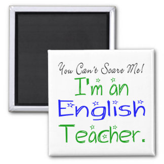 私によってが英語の先生である私をおびえさせることができません マグネット
