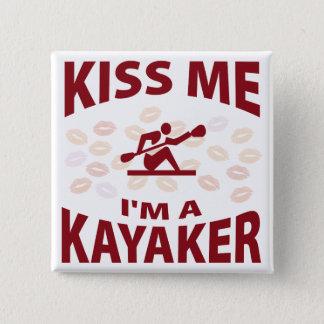 私によってがKayakerである私に接吻して下さい 5.1cm 正方形バッジ