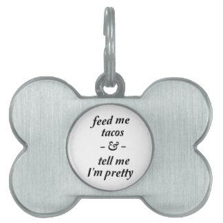 私にタコスを食べ物を与えて下さい ペットネームタグ