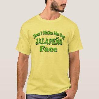 私にハラペーニョの顔におもしろいなTシャツを得させます Tシャツ