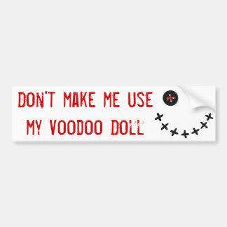 私にブードゥーのusemy人形をしないで下さい バンパーステッカー