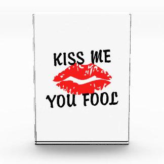私に愚か者の猛烈な唇接吻して下さい 表彰盾