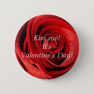 私に接吻して下さい! それはバレンタインデーです! 5.7CM 丸型バッジ