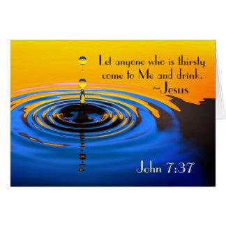 私に来られるthirsyであるジョンの7:37だれでも聖書 グリーティングカード