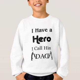 私に私が彼をパパと電話する英雄があります スウェットシャツ
