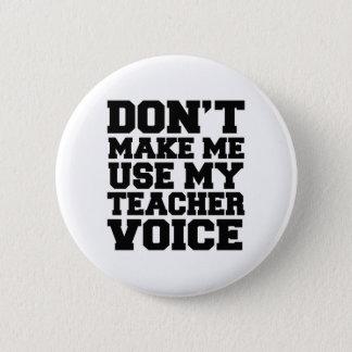 私に私の先生の声を使用させます 5.7CM 丸型バッジ