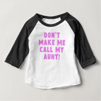 私に私の叔母さんを電話させます ベビーTシャツ