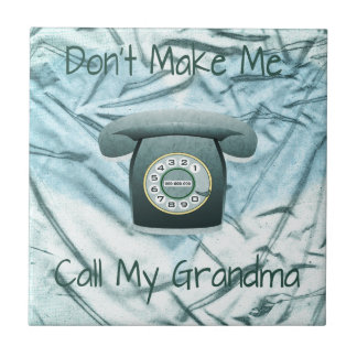 私に私の祖母を電話させます タイル