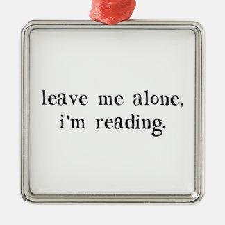 私に私を読んでいます放っておいて下さい シルバーカラー正方形オーナメント