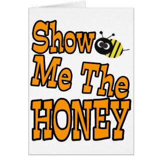 私に蜂蜜を示して下さい カード