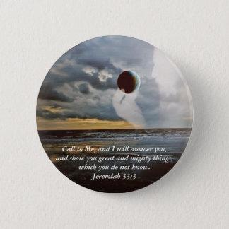 私に~のキリスト教の聖書の詩Encouragmentを呼んで下さい 5.7cm 丸型バッジ