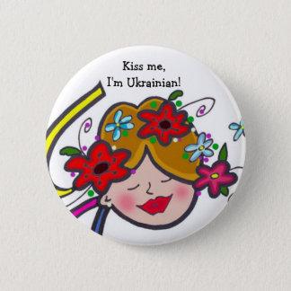 私に、私ありますウクライナ語が接吻して下さい! 缶バッジ