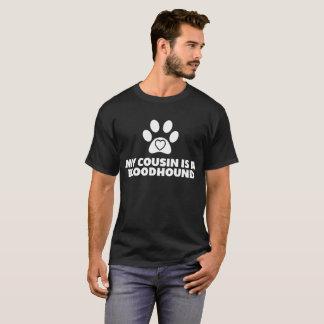 私のいとこはブラッドハウンド犬の足のプリントのTシャツです Tシャツ