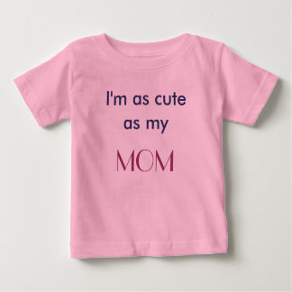 私のお母さんのTシャツとしてかわいい ベビーTシャツ