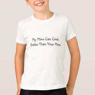 私のお母さんはあなたのお母さんよりよく調理できます Tシャツ