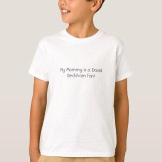 私のお母さんはデビッド・ベッカムファンです! Tシャツ
