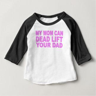 私のお母さんは死んだ上昇あなたのパパできます ベビーTシャツ