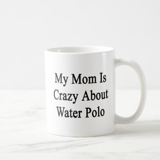 私のお母さんは水球について熱狂するです コーヒーマグカップ