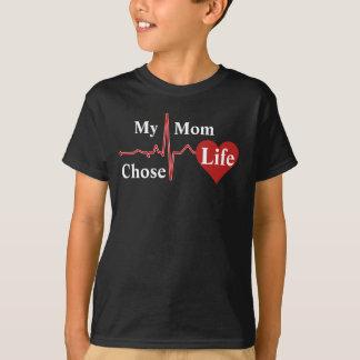 私のお母さんは生命を選びました Tシャツ