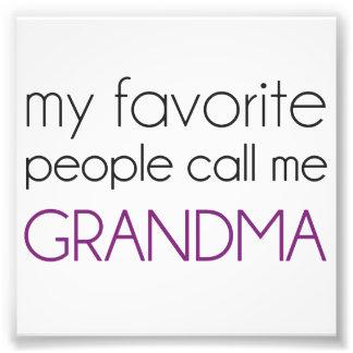 私のお気に入りのな人々は私を祖母と電話します フォトプリント