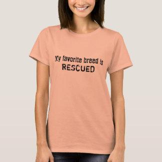 私のお気に入りのな品種は救助されたティーです Tシャツ