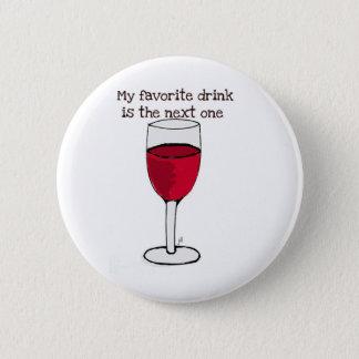 私のお気に入りのな飲み物はjによって次の1つの。.wineのプリント行います 5.7cm 丸型バッジ