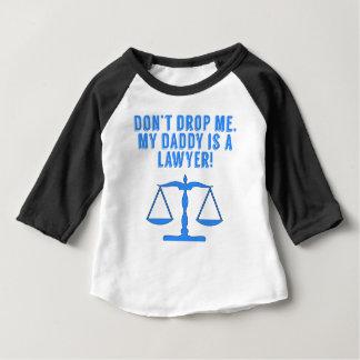 私のお父さんによってが弁護士である私を落とさないで下さい ベビーTシャツ