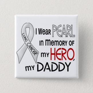 私のお父さんの肺癌を記念して真珠 5.1CM 正方形バッジ