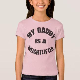 私のお父さんは重量挙げ選手です Tシャツ