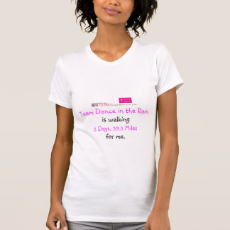 私のために歩く2011年 Tシャツ
