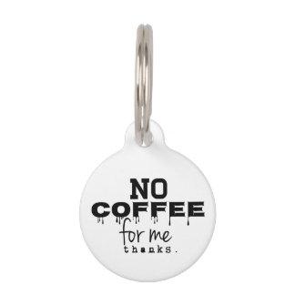 私のためのコーヒー無し感謝、ドッグタッグ ペット用ネームプレート