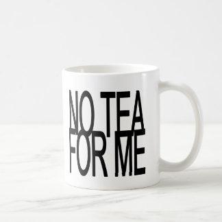 私のための茶無しアンチ茶パーティー コーヒーマグカップ