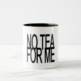私のための茶無しアンチ茶パーティー ツートーンマグカップ