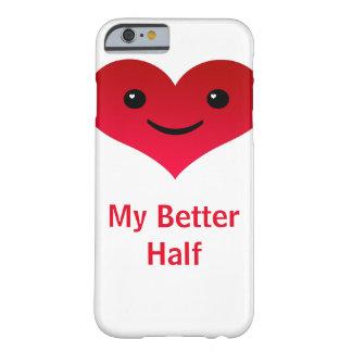 私のよい半分 BARELY THERE iPhone 6 ケース