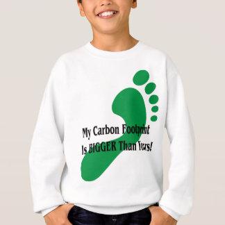 私のカーボン足跡はあなたのより大きいです! スウェットシャツ