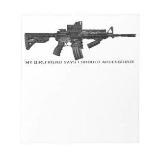 私のガールフレンドは私がAR15にアクセサリーを付けるべきであることを言います ノートパッド