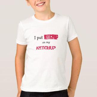 私のケチャップのおもしろいな表現のケチャップ Tシャツ