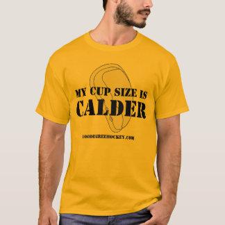 私のコップのサイズはカルダーです Tシャツ