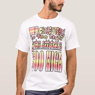 私のコレステロールは余りに高いですか。 井戸… Tシャツ