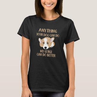 私のコーギーは-かわいいおもしろい犬をよりよくすることができます Tシャツ