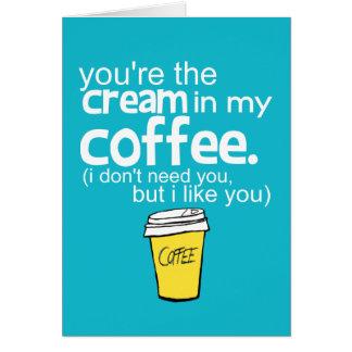 私のコーヒーのあなたはクリーム(青い) カード