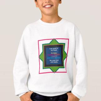 私のハートの知恵の引用文の文字の誇りを持った スウェットシャツ
