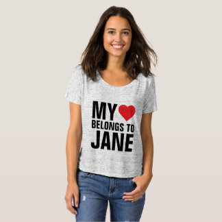 私のハートはジェーンに属します Tシャツ