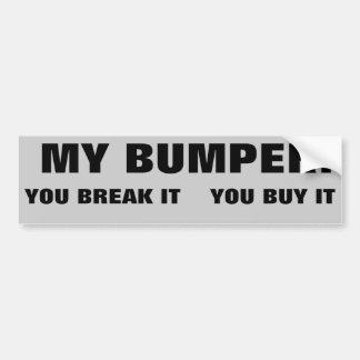 私のバンパーそれを買物それ壊します バンパーステッカー