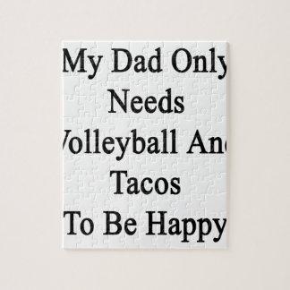 私のパパはバレーボールおよびタコスだけが幸せであることを必要とします ジグソーパズル