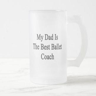 私のパパは最も最高のなバレエのコーチです フロストグラスビールジョッキ